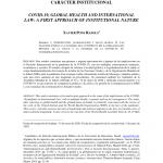 """""""La COVID-19, la salud global y el Derecho internacional: una primera aproximación de carácter institucional"""", por Xavier Pons Ràfols"""